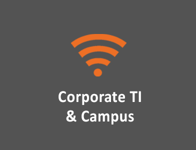 Corporate TI and Campus